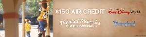 $150 Air Credit to Disneyland or Disneyworld from Funjet!